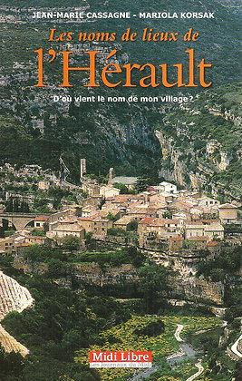 Livre Les Noms De Lieux De l'Hérault : D'où Vient Le Nom De Mon Village ?