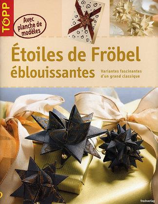 Etoiles De Fröbel Éblouissantes - Gudrun Thiele