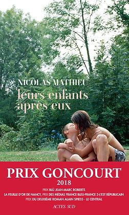 Leurs Enfants Après Eux - Nicolas Mathieu - Prix Goncourt 2018