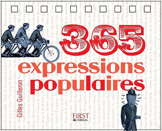 365 Expressions Populaires  - Gilles Guilleron