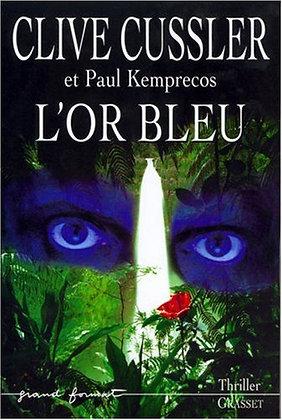 Le Miracle de L'or Bleu - Clive Cussler