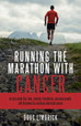 Running the Marathon with Cancer - Great Review