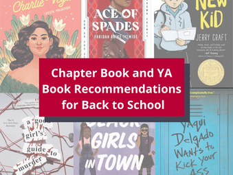 Back to School Chapter Book and Young Adult Recommendations