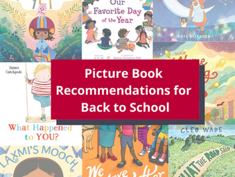 Back to School Picture Book Recommendations and Resources for Educators