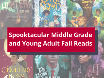 Spooktacular Middle Grade and Young Adult Fall Reads
