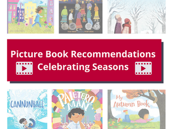 Picture Book Recommendations Celebrating Seasons