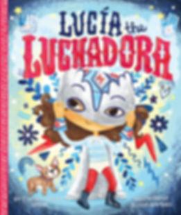 october 2019  Lucia the Luchedora.jpg
