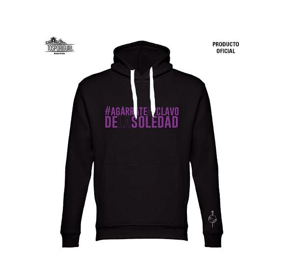 """Sudadera Soledad """"Agárrate al clavo"""""""