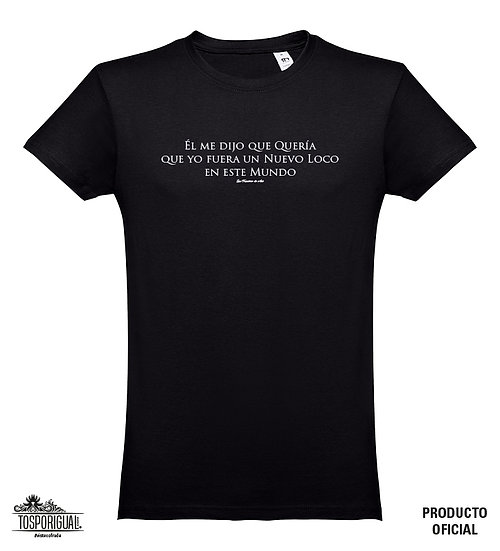 "Camiseta ""El me dijo"""