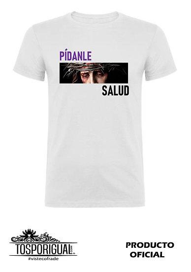 """Camiseta """"Pídanle Salud"""" Blanca"""