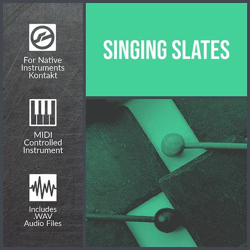 Singing Slates