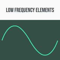 Low Frequeny Elements