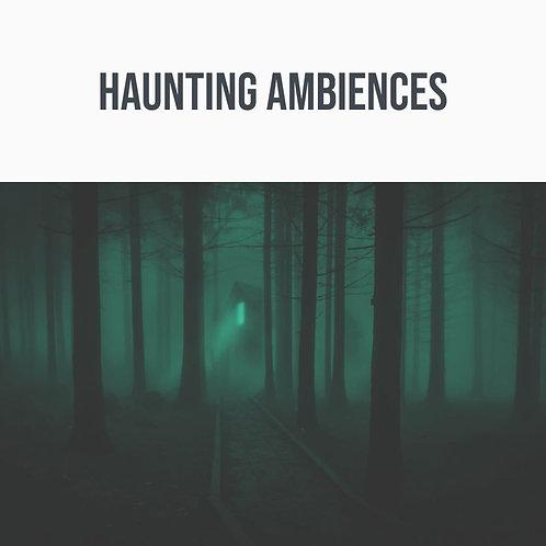 Haunting Ambiences