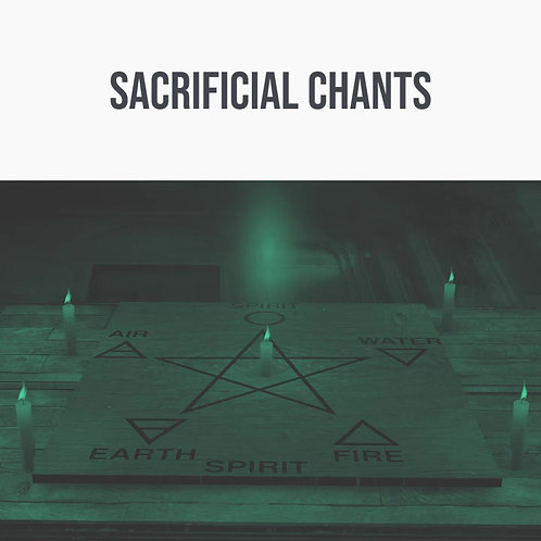 Sacrificial Chants