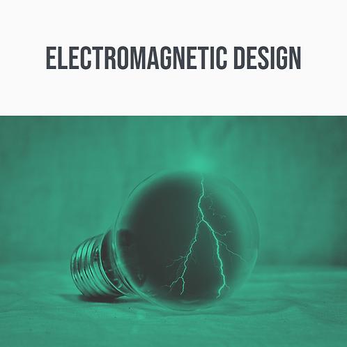 Electromagnetic Design