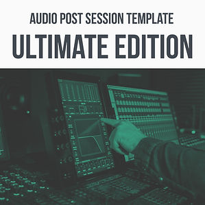 Audio Post Template Ultimate Edition.jpg