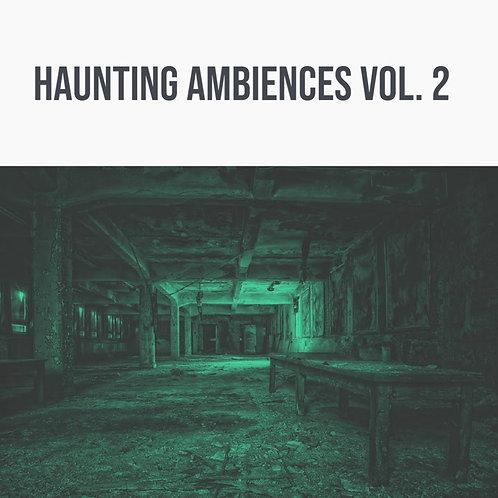 Haunting Ambiences Vol. 2