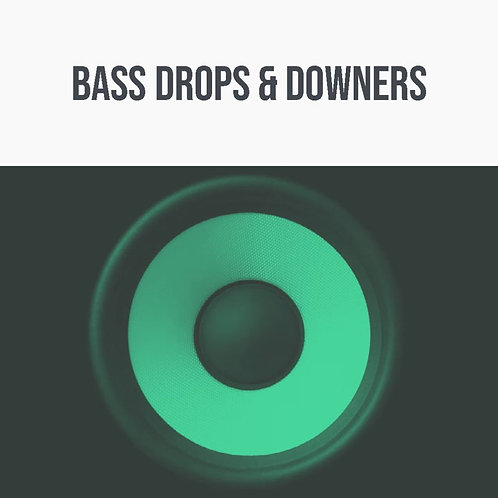 Bass Drops & Downers