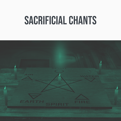 Sacrificial Chants.png