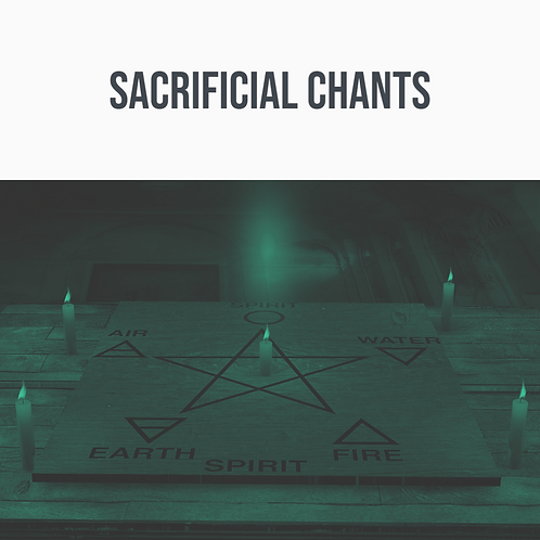 Sacrificial Chants