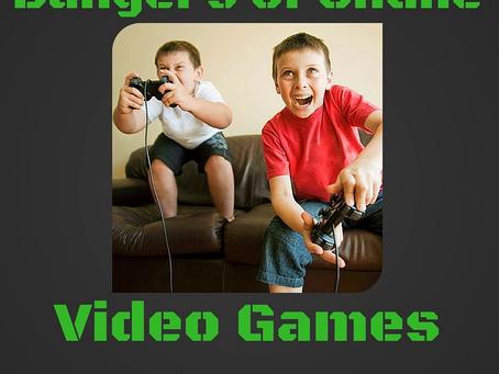 Potential Dangers of Online Video Games