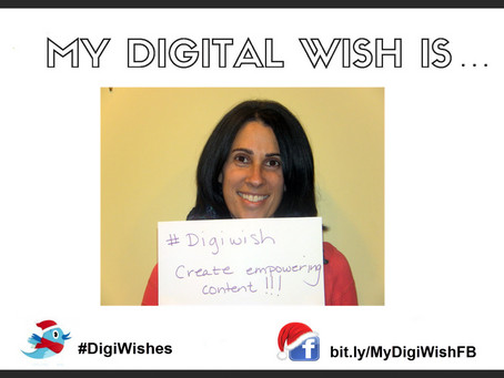 #DigiWishes: More Empowering Content!