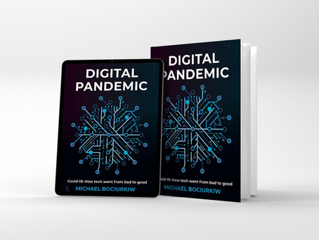 Essential Read! Digital Pandemic - Covid-19: How Tech Went From Bad to Good