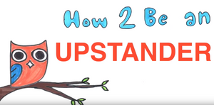 How to be an upstander