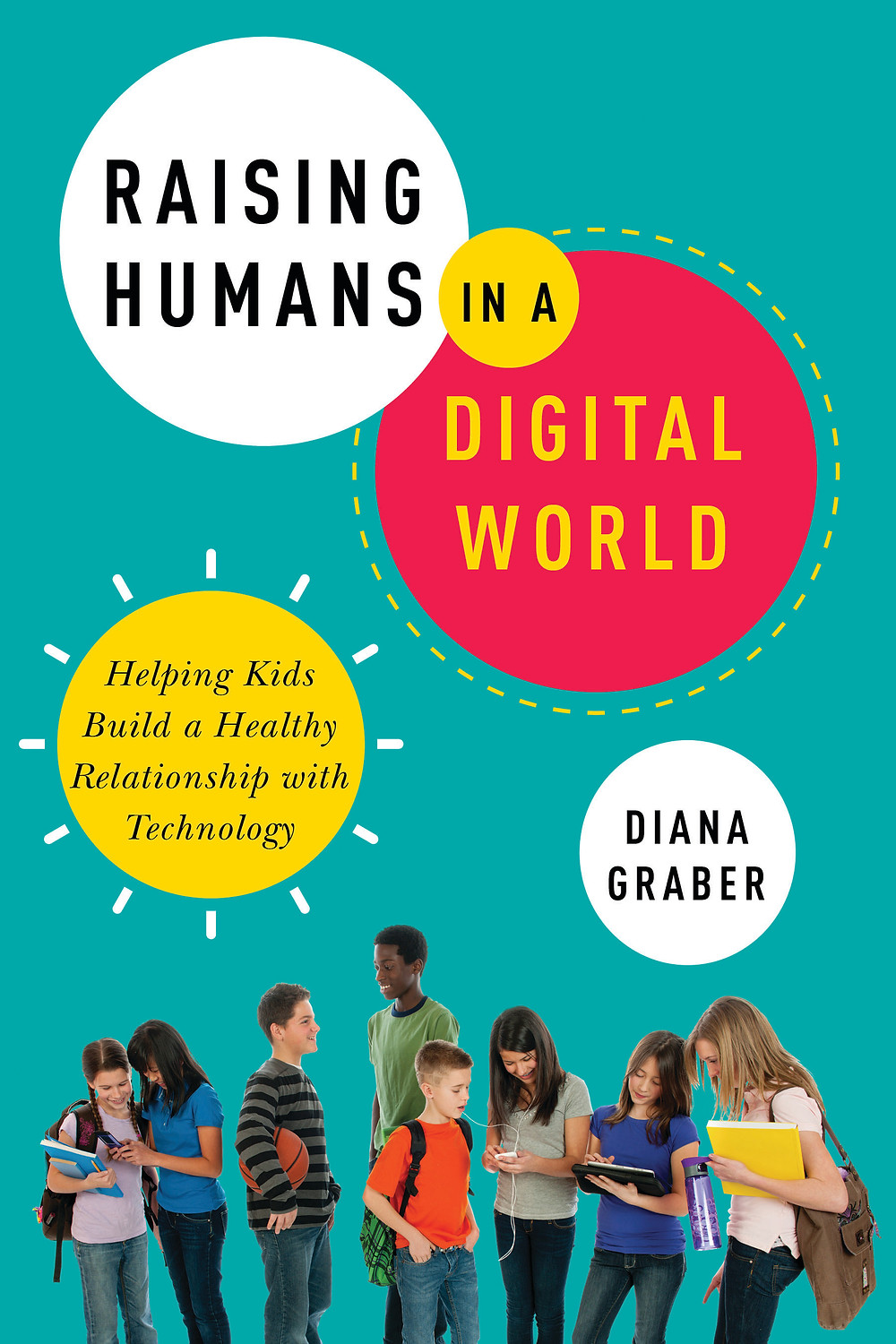Raising humans in a digital world book