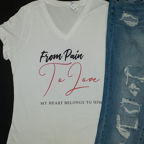 From Pain to Love (White Tee)