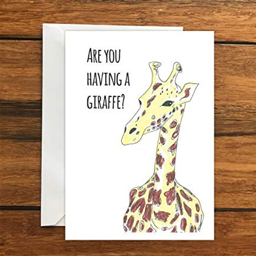 Are you having a giraffe blank greeting card A6