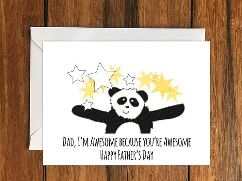 Dad Im awesome because youre awesome Happy Fathers Day greeting card A6