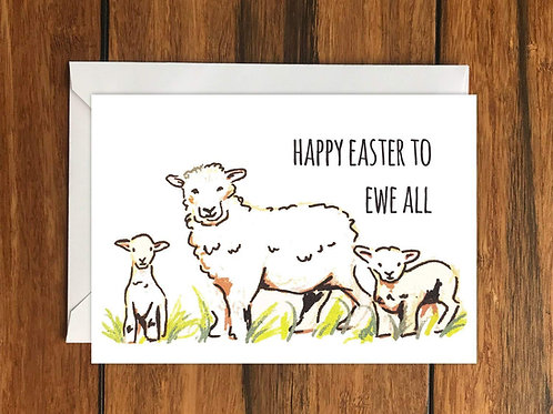 Happy Easter to Ewe All Greeting Card A6