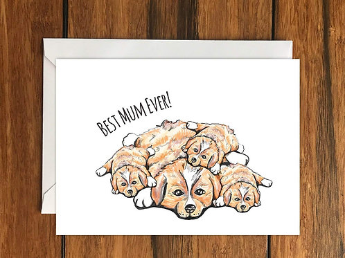 Best Mum Ever! Dogs Greeting Card A6