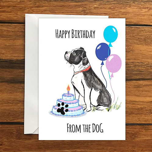 Happy Birthday From the Dog Boxer Black Greeting Card A6