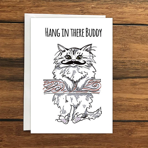 Hang in there Buddy Cat Greeting Card A6