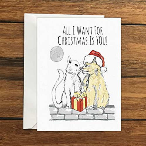All I Want For Christmas Is You Cats Greeting Card A6