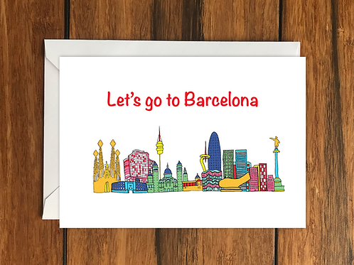 Let's Go to Barcelona greeting card A6