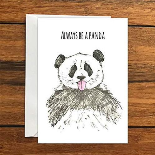 Always Be A Panda Blank Greeting Card A6