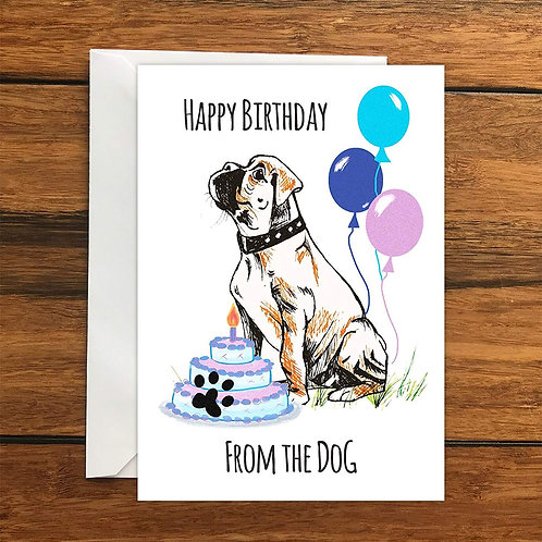Happy Birthday From the Dog Boxer Greeting Card A6