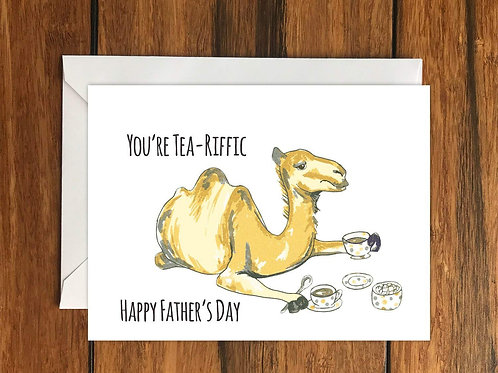 You're Tea-Riffic Happy Fathers Day Greeting Card A6