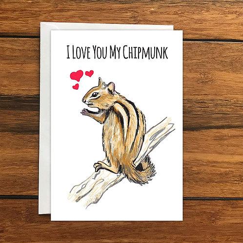 I love you my Chipmunk Greeting Card A6