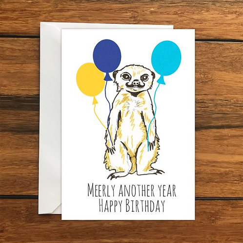 Meerly another year Happy Birthday greeting Card A6