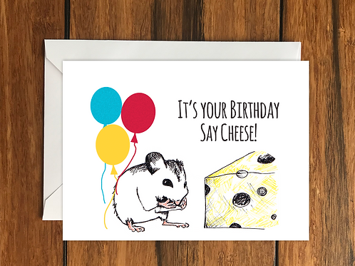 It's your birthday say cheese! Mouse and Cheese Blank greeting card A6