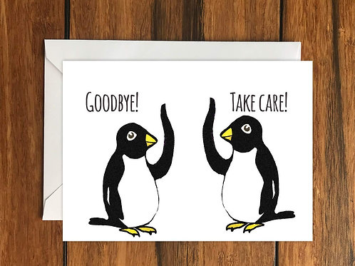 Goodbye Take Care penguins greeting card A6