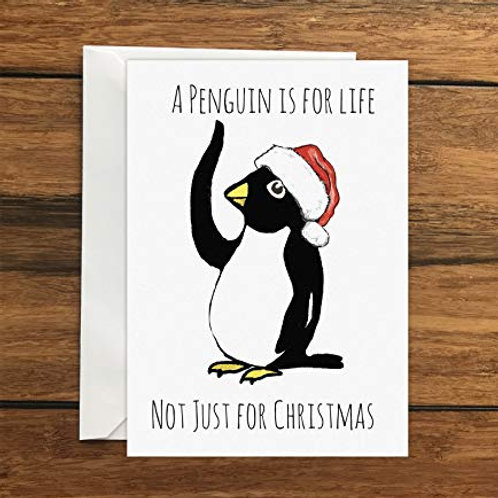 A Penguin is for life not just for Christmas Greeting Card A6