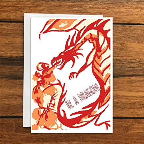 Be a Dragon Greeting Card A6