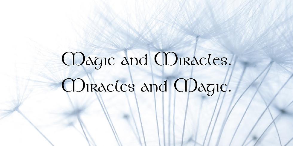 Magic & Miracles - a Meditation Energy Workout Invitation