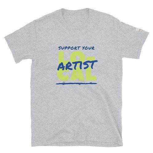 Local Artist Unisex T-Shirt