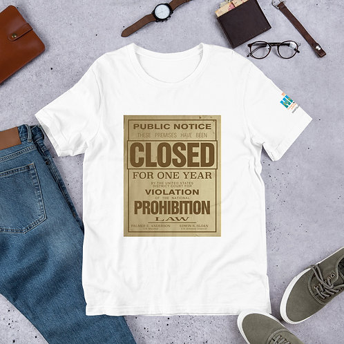Prohibition Unisex T-Shirt